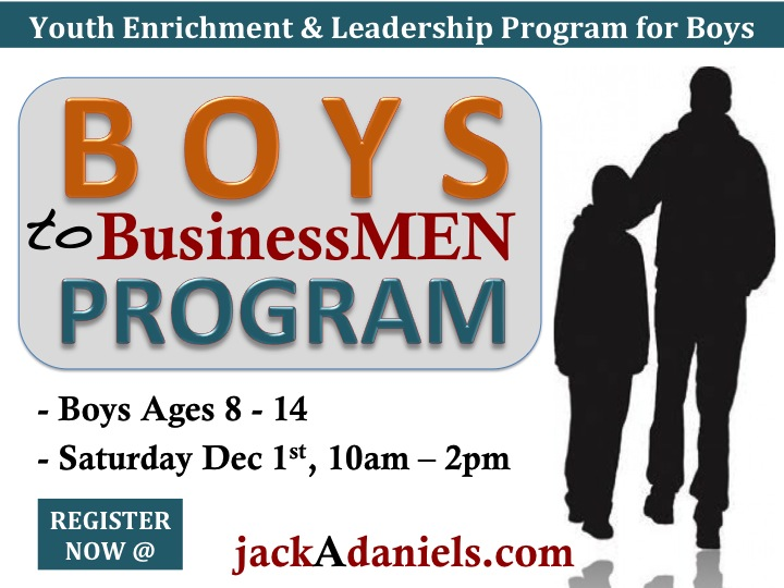 Boys to BusinessMen Program by Jack A. Daniels