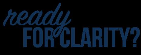 ready--clarity